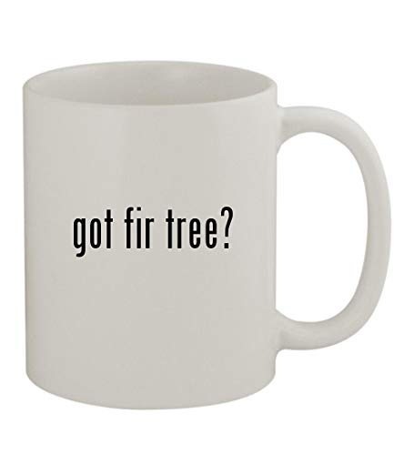 (got fir tree? - 11oz Sturdy Ceramic Coffee Cup Mug, White)