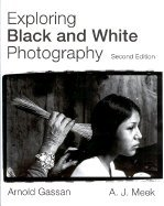Exploring Black &_White Photography 2ND EDITION by McGraw-Hill Humanities/Social Sciences/Languages