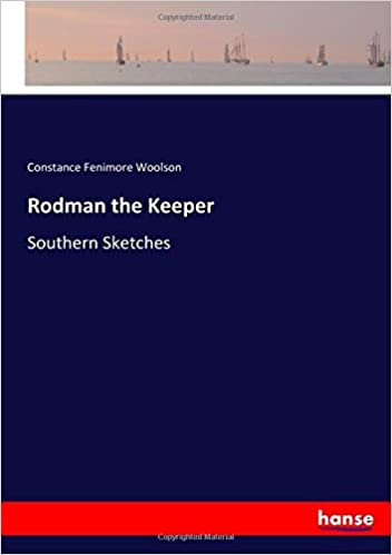 Book Rodman the Keeper: Southern Sketches
