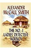 The No. 1 Ladies' Detective Agency, Alexander McCall Smith, 1585473286