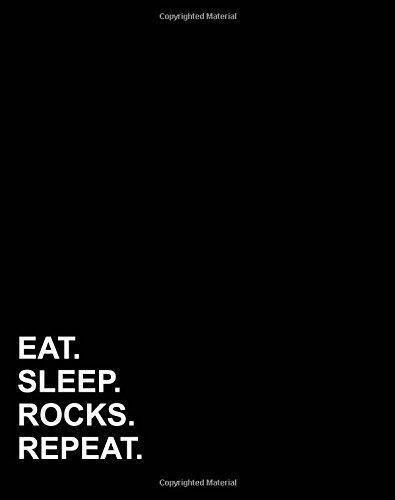 """Eat Sleep Rocks Repeat: Dot Grid Notebook,  Dotted Book, Dotted Notebook, Dotted Calligraphy Paper, 8""""x10"""", 160 pages (Volume 67) ebook"""