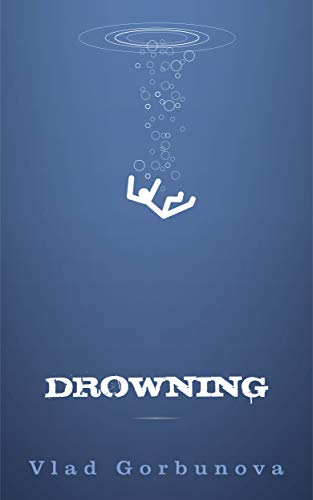 #freebooks – Drowning, a story of self- hate, self-acceptance and redemption.