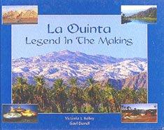 La Quinta Legend in the Making
