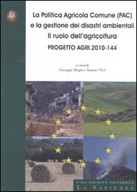 La politica agricola comune (PAC) e la gestione dei disastri...