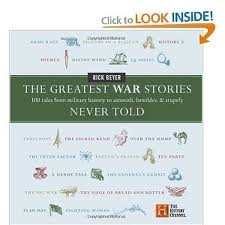 The Greatest War Stories Never Told 1st (first) edition Text Only
