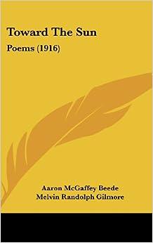 Book Toward the Sun: Poems (1916)