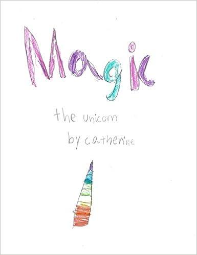 Magic The Unicorn: The story of becoming a unicorn (Unicorn