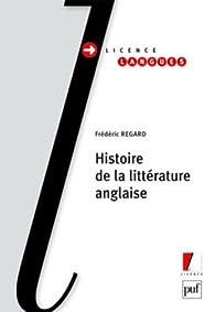 Histoire de la littérature anglaise par Frédéric Regard