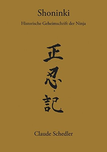 Shoninki: Historische Geheimschrift der Ninja (Books on Demand)