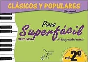 CLASICOS Y POPULARES VOL.2 PIANO SUPERFACIL dos y cuatro manos ...