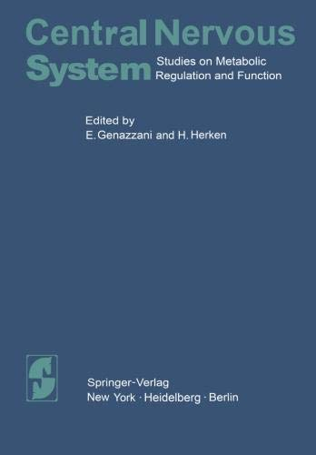 Central Nervous System: Studies on Metabolic Regulation and Function