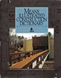 Means Illustrated Construction Dictionary, Means, R. S., Staff and Kornelis Smit, 0911950826