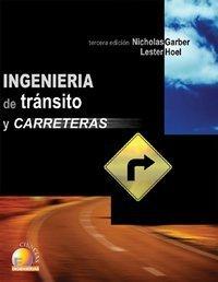 Ingenieria de transito y carreteras/ Traffic And Highway Engineering (Spanish Edition) by Nicholas J. Garber (2004-11-15)