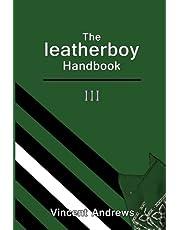 The leatherboy Handbook III