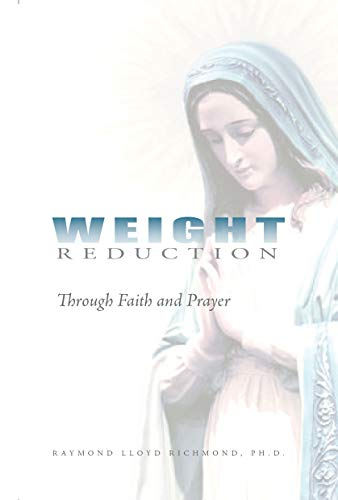 Weight Reduction: Through Faith and Prayer