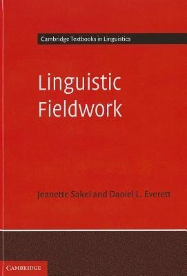 Download [(Linguistic Fieldwork: A Student Guide)] [Author: Jeanette Sakel] published on (March, 2012) PDF