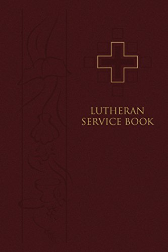 Lutheran Service Book: Pew Edition