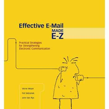 - Effective E-Mail made E-Z