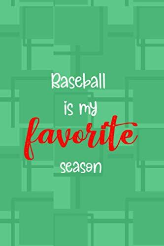 (Baseball is my favorite season: Blank Lined Notebook ( Baseball ) Green)