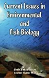 Current Issuses in Enviromental and Fish Biology, , 8170353173