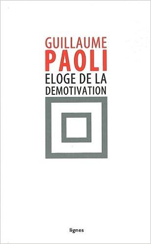 Télécharger en ligne Eloge de la démotivation pdf ebook