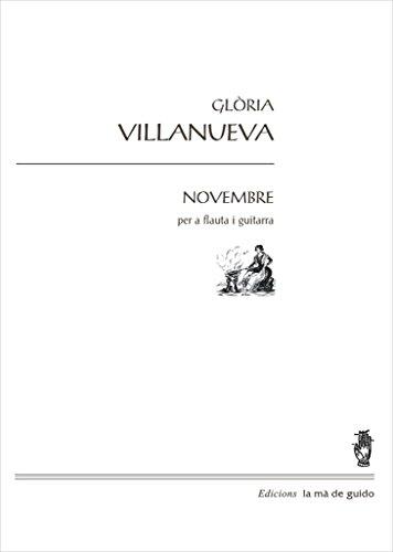 Descargar Libro Novembre: Per A Flauta I Piano Glòria Vilanueva