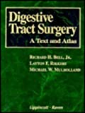 img - for Digestive Tract Surgery: A Text and Atlas (Books) book / textbook / text book