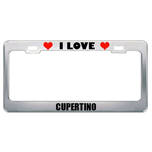 I Love Cupertino Ca City Country White Stainless Steel Metal License Plate Frame Tag Border