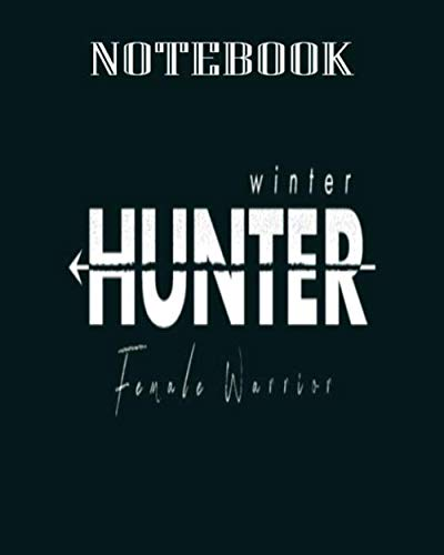 Notebook: winter hunter female warrior wht - 50 sheets, 100 pages - 8 x 10 inches