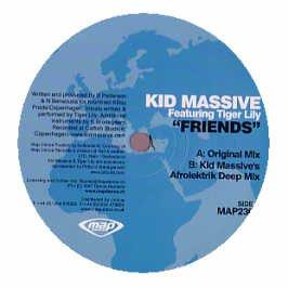 Kid Massive Feat Tiger Lily / Friends