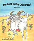 img - for The Goat in the Chile Patch (BookFestival) by Sheron Long (1992-09-02) book / textbook / text book