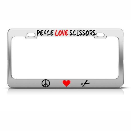 PEACE LOVE SCISSORS License Plate Frame Metal Chrome HAIRDRESSER Tag Border PREMIUM Men Women Car garadge decor -