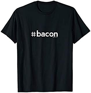 Hashtag Bacon #Bacon  | Funny Adult Humor Tee T-shirt | Size S - 5XL