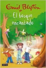 El bosque encantado (Enid Blyton Destino): Amazon.es: Enid ...