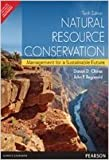 img - for Natural Resource Conservation: Management for a Sustainable Future - International Economy Edition book / textbook / text book