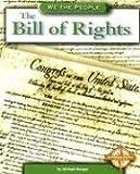 The Bill of Rights, Michael Burgan, 0756509327