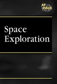 Read Online Space Exploration (At Issue Series) PDF