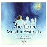 Three Muslim Festivals