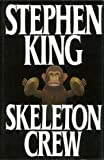 SKELETON CREW: AND DIFFERENT SEASONS