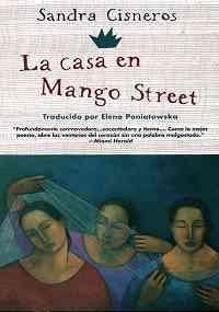 La Casa En Mango Street (The House On Mango Street) (Turtleback School & Library Binding Edition) (Spanish Edition)