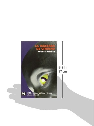 La mascara de Cthulhu / The mask of Cthulhu (El Libro De Bolsillo. Bibliotecas Tematicas. Biblioteca De Fantasia Y Terror) (Spanish Edition): August William ...