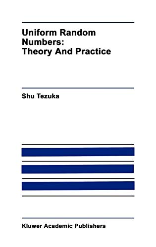 Uniform Random Numbers: Theory and Practice (The Springer International Series in Engineering and Computer Science)