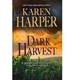 Dark Harvest, Karen Harper, 1410435881