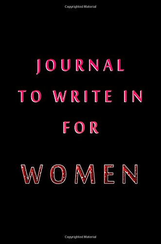 Journal To Write In For Women: 6 x 9, 108 Lined Pages (diary, notebook, journal)