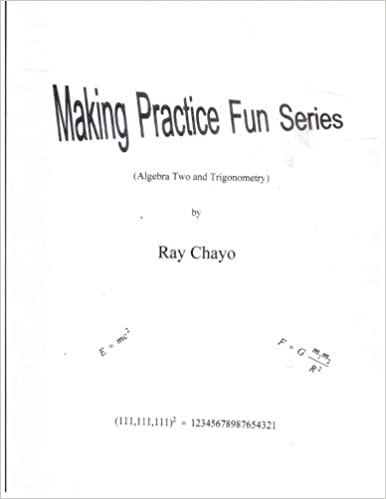 Making practice fun series algebra two and trigonometry ray making practice fun series algebra two and trigonometry ccuart Gallery