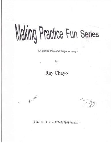 Making Practice Fun Series ( Algebra Two and Trigonometry): Ray ...