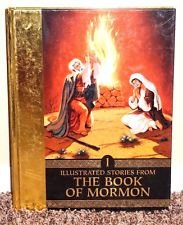 Illustrated Stories from the Book of Mormon Volume One