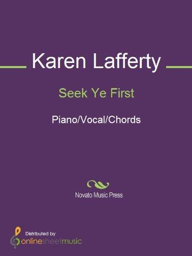 Seek Ye First Kindle Edition By Karen Lafferty Arts Photography
