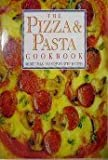 Pizza and Pasta Cookbook, Bush Mackley and Lesley Mackley, 0517061481