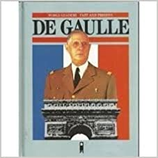 Charles De Gaulle (World Leaders Past and Present)